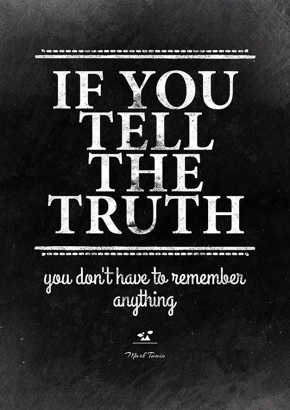 Mark Twain Quote on Telling the Truth. by InstantQuotes on Etsy