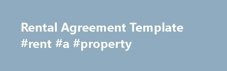 Rental Agreement Template #rent #a #property http://rental.remmont.com/rental-agreement-template-rent-a-property/  #rental agreement template # Popular Documents Rental Agreement Template This is my first attempt to design a Rental Agreement. Obviously it is a basic agreement but you must be glad to see that it has good professional looking layout as well as includes all basic elements such as Party Introduction, a few standard terms of...