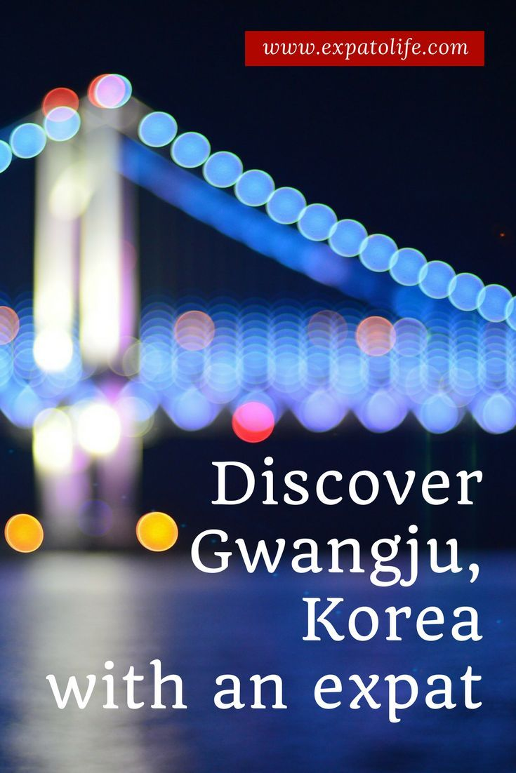 Discover what it's like to live in Gwangju Korea as an expat. Read cost of living in Gwangju Korea, good and bad things about Gwangju, things to do in Gwangju and more here! You'll definitely want to save this in your Korea travel Board to read later!  #gwangju #Korea #gwangjukorea #expat #expatlife #livingabroad #expatliving #expatblog #expatblogger #southkorea