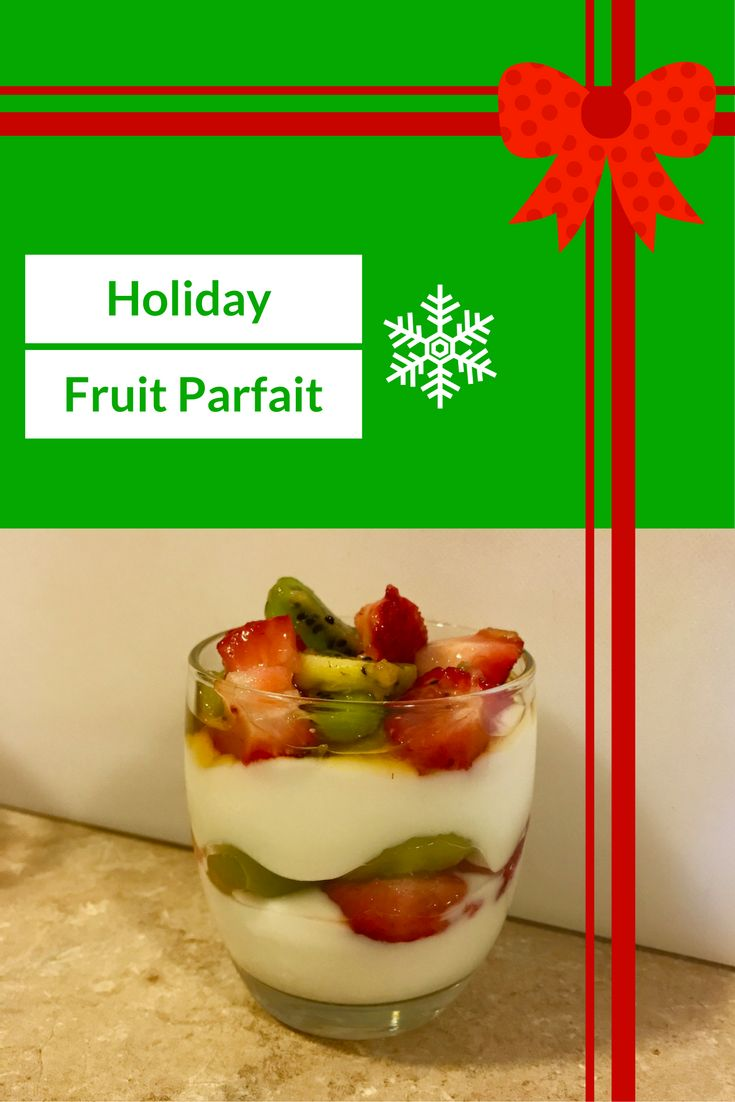 Try this easy Holiday Fruit Parfait for a fun snack with kids!
