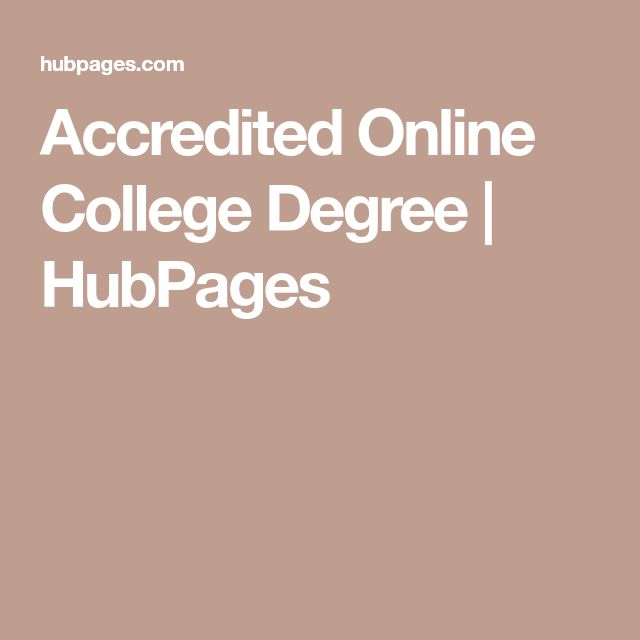 Accredited Online College Degree | HubPages