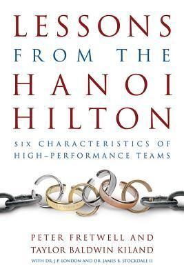 """Lessons from the Hanoi Hilton"" by Peter Fretwell, Taylor Baldwin Kiland, J P London. This book highlights six characteristics of high-performance teams, and takes a deep, intellectual approach to dissecting these elements. Originally intending their book to focus on James Stockdale's leadership style, the authors found that his approach toward completing a mission was to assure that it could be accomplished without him."