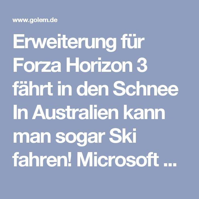 Erweiterung für Forza Horizon 3 fährt in den Schnee  In Australien kann man sogar Ski fahren! Microsoft hat die Erweiterung Blizzard Mountain für Forza Horizon 3 angekündigt, die Rennsportler per Auto in die Schneegebiete des Kontinents schickt. Auf Windows-PC und Xbox One soll es unter anderem eine neue Kampagne geben.  Am 13. Dezember 2016 will Microsoft die Erweiterung Blizzard Mountain für das Rennspiel Forza Horizon 3 veröffentlichen. Spieler sollen dann auf Windows-PC und Xbox One in…
