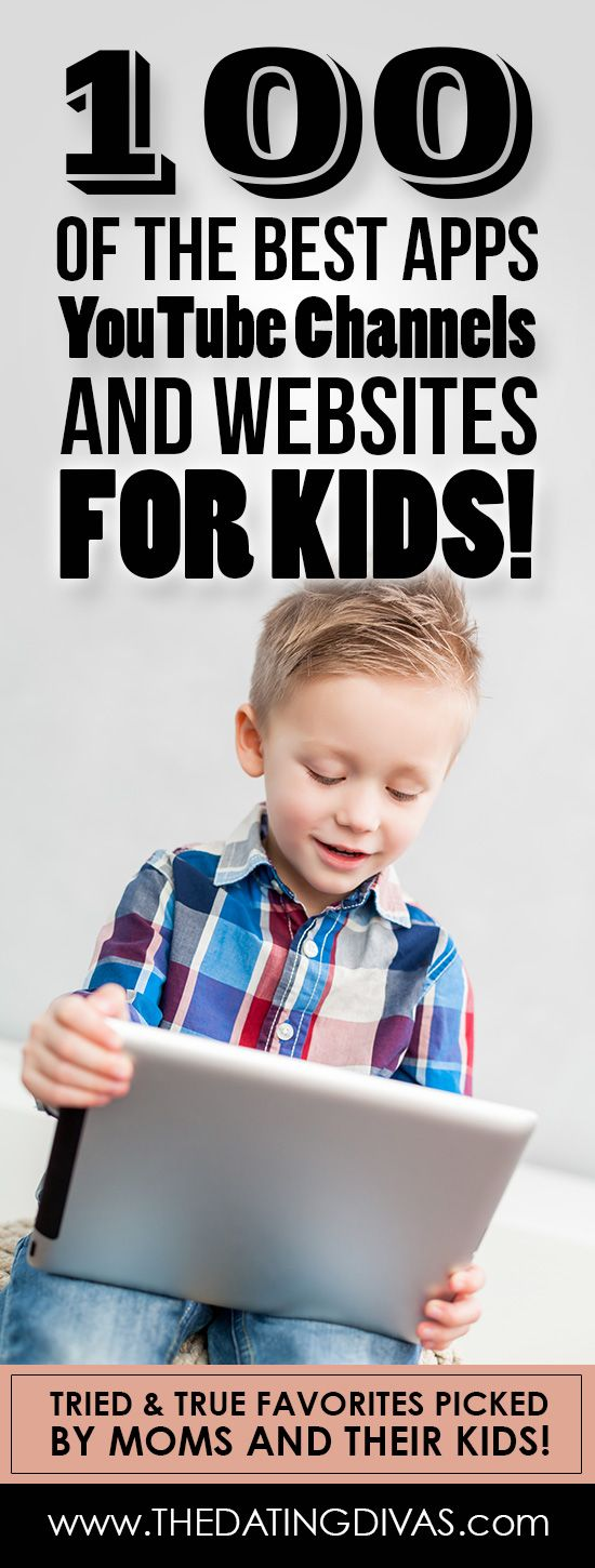 100 of the BEST Apps, YouTube Channels and Websites for Kids!