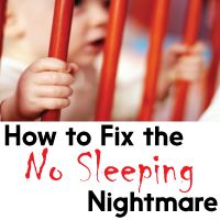 "How to Fix the ""Baby Not Sleeping"" Nightmare"