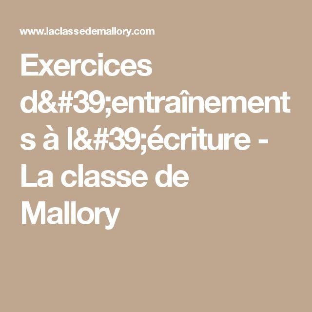 Exercices d'entraînements à l'écriture - La classe de Mallory