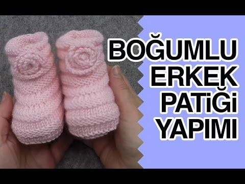 Bebek patik yapımı - Şiş İşi İle Örgü Modelleri - YouTube