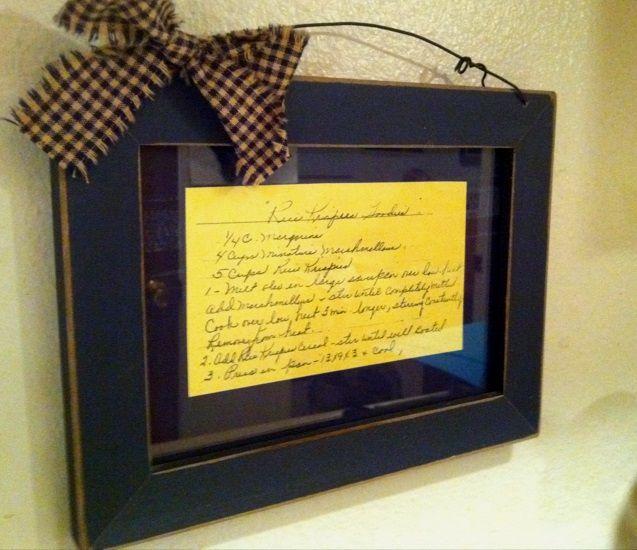 A beautiful way to display a treasured family recipe! Framed recipe card  (repinned via Catherine Knapp).