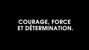 courage, force and determination