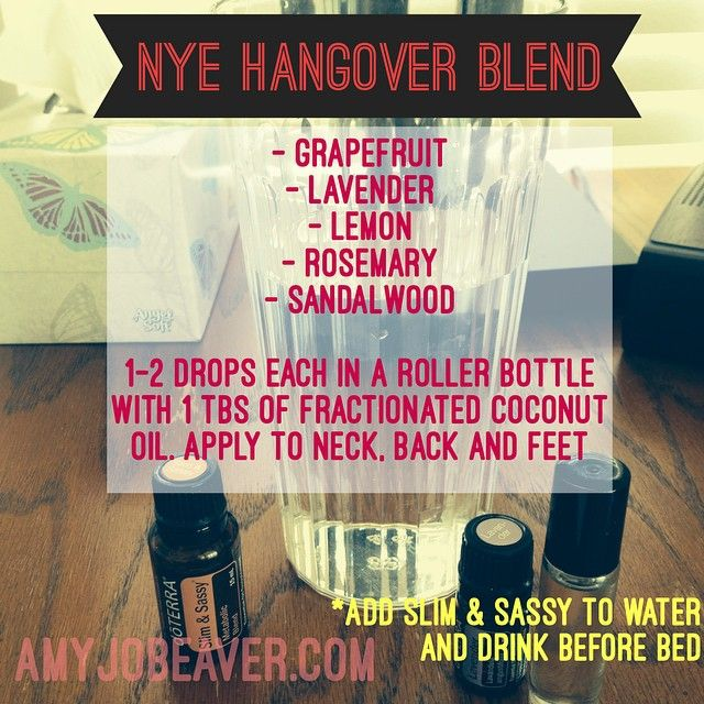 Drinking for NYE? Having a stash of essential oils comes in handy when you've had a few too many. Here's a recipe for a Hangover Blend! Also, Slim & Sassy is great to take at night in water (or put a drop under your tongue).
