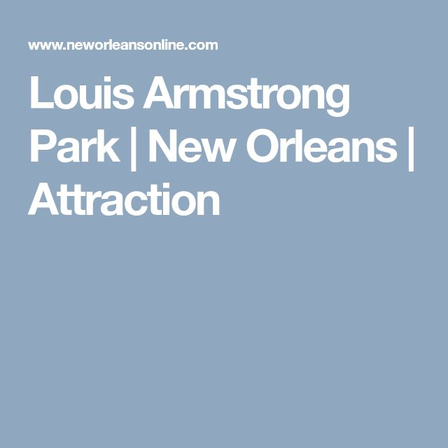Louis Armstrong Park | New Orleans | Attraction