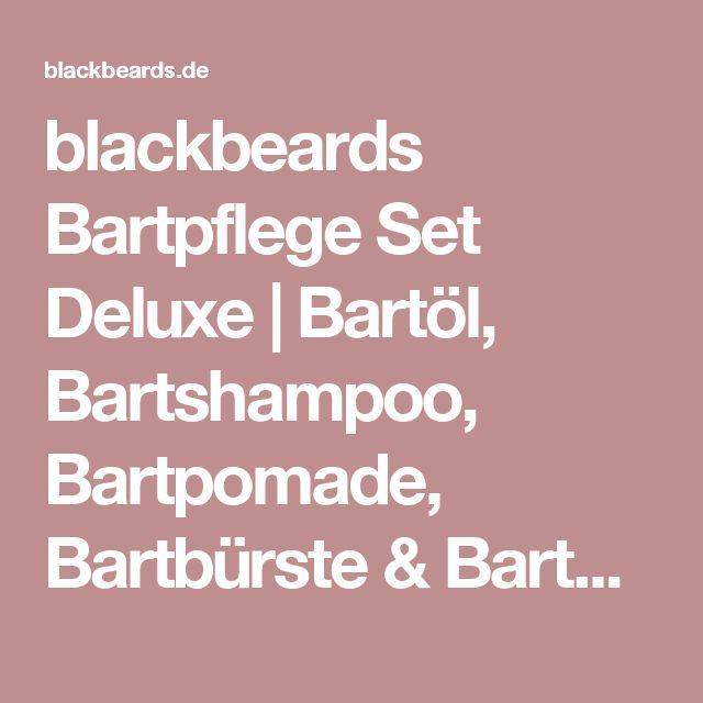 blackbeards Bartpflege Set Deluxe | Bartöl, Bartshampoo, Bartpomade, Bartbürste & Bartkamm | blackbeards