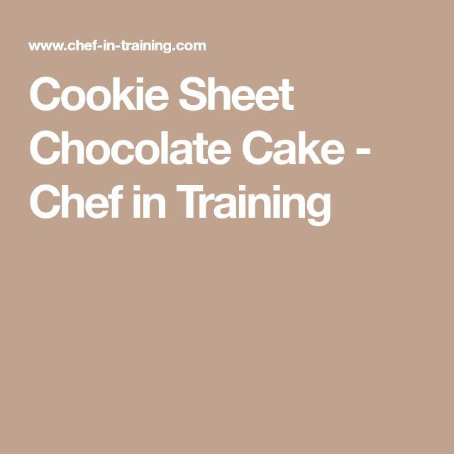 Cookie Sheet Chocolate Cake - Chef in Training