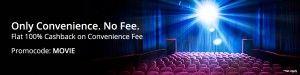 Paytm Movie Ticket Offer- 100% Cashback On Convenience Fee Paytm Wallet