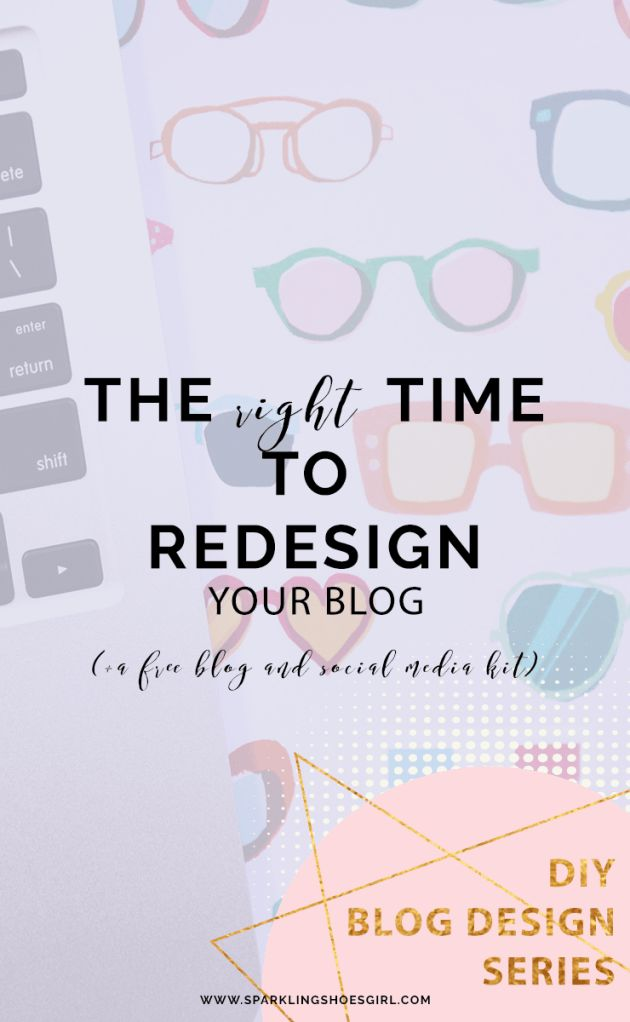when is the right time to redesign your blog