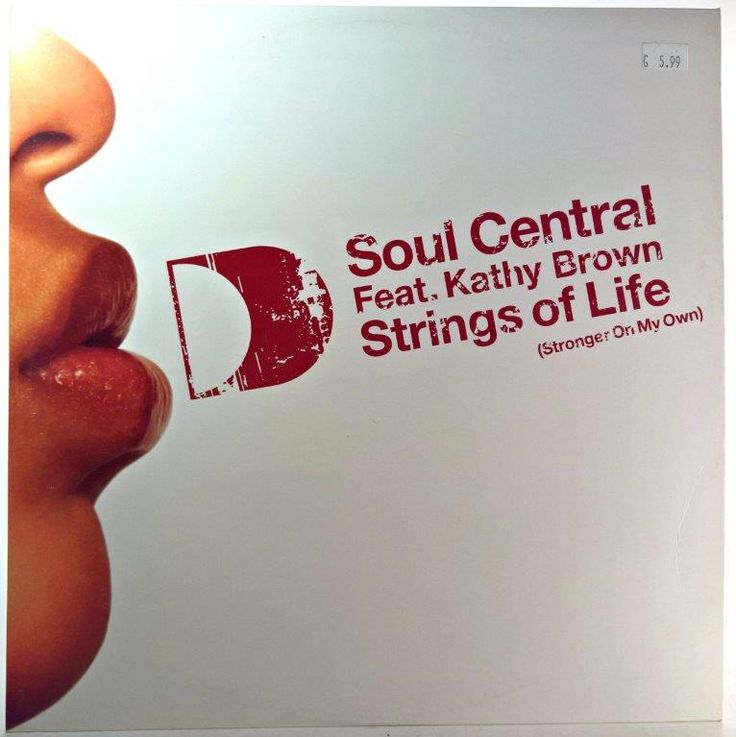 Soul Central feat. Kathy Brown - Strings Of Life (Stronger On My Own)