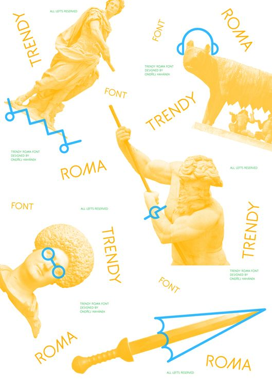 Trendy Roma font by Ondrej Kahanek, via Behance