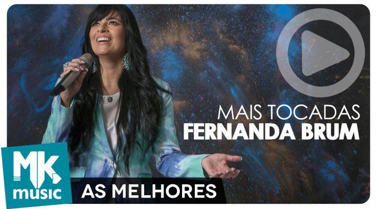 Top Melhores Louvores de Fernanda Brum (Só as Melhores)   Feed Gospel