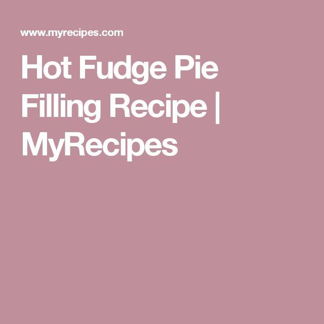 Hot Fudge Pie Filling Recipe | MyRecipes