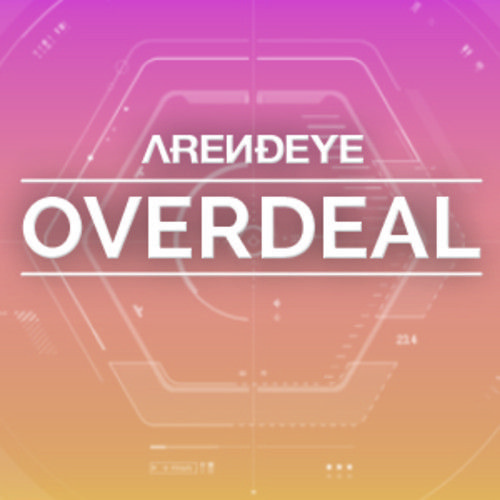 Overdeal (Original Mix) by ARENDEYE on SoundCloud