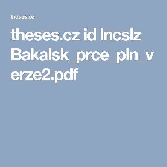 theses.cz id lncslz Bakalsk_prce_pln_verze2.pdf
