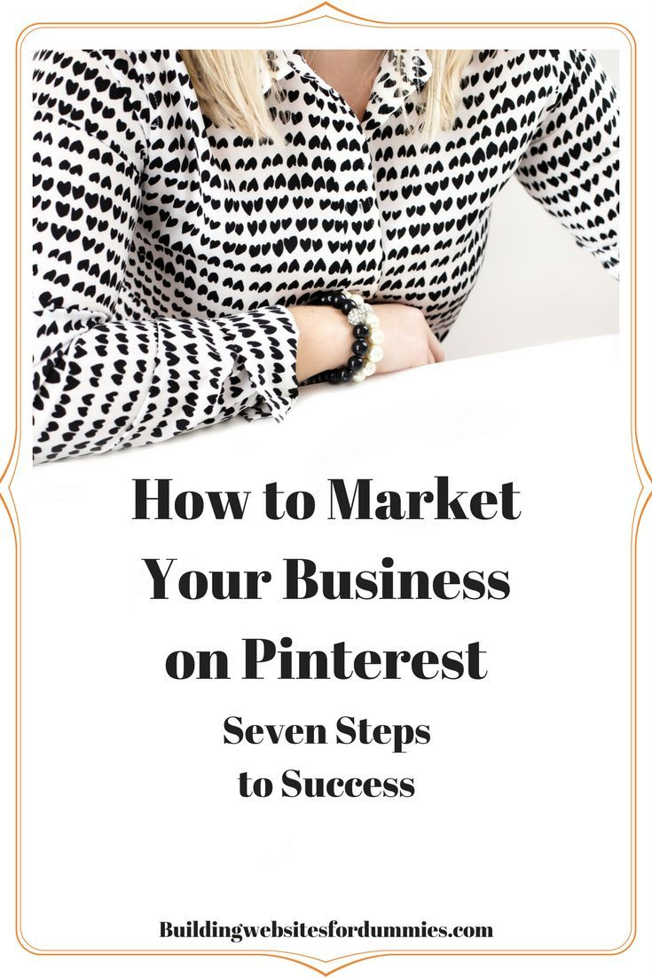 Want to drive more traffic to your Blog? Use these Seven Steps to let Pinterest help you.