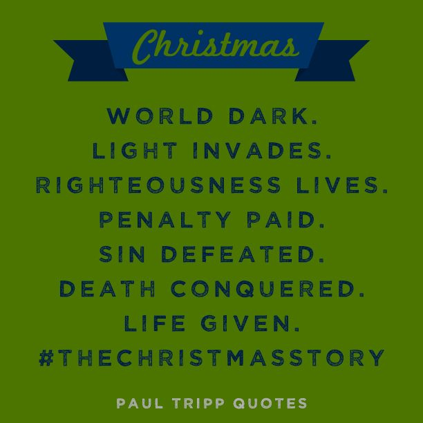 A Quote From Paul David Tripp.