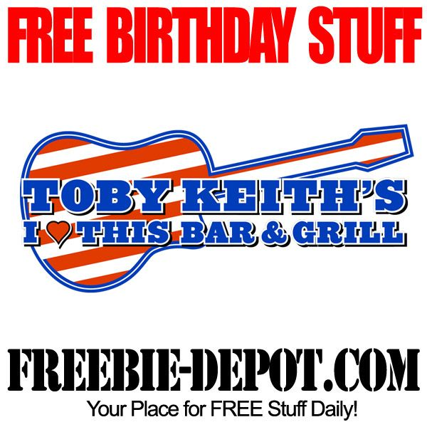 Free birthday stuff toby keith s i this bar amp grill free