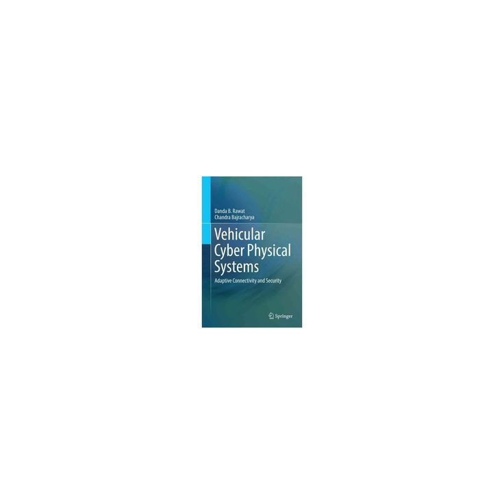 Vehicular Cyber Physical Systems : Adaptive Connectivity and Security (Hardcover) (Danda B. Rawat)