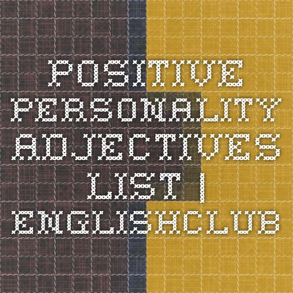Positive Personality Adjectives List | EnglishClub