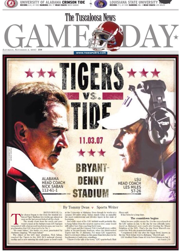 Nick Saban and Alabama vs LSU and Les Miles 11/3/07 The Tuscaloosa News Gameday by Anthony Bratina #TuscaloosaNews #Alabama #RollTide #BuiltByBama #Bama #BamaNation #CrimsonTide #RTR #Tide #RammerJammer