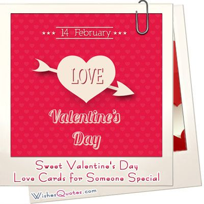 sweet valentines day love cards for someone special - Sweet Valentines Day Quotes