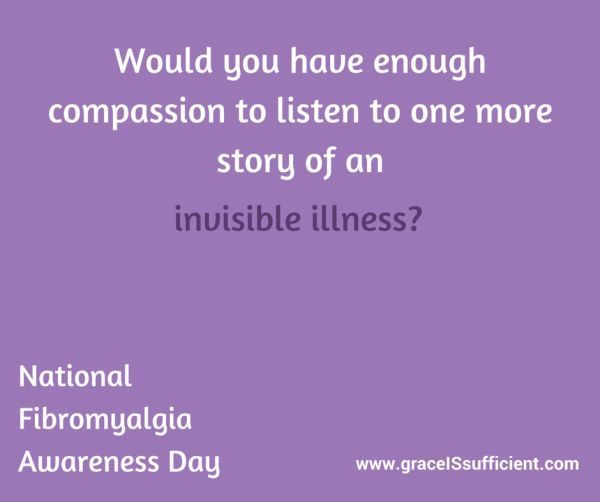 It's National Fibromyalgia Awareness Day - We need to show compassion and share our stories to build awareness! This article shows the symptoms that effect the daily lives of those living with fibro. #fibromyalgia #fibromyalgiaawareness #fibro #invisibleillness #chronicpain