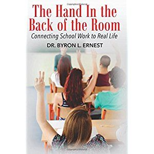 #BookReview of #TheHandInTheBackoftheRoom from #ReadersFavorite - https://readersfavorite.com/book-review/the-hand-in-the-back-of-the-room  Reviewed by Sefina Hawke for Readers' Favorite  The Hand in the Back of the Room (Connecting School Work to Real Life) by Dr. Byron L Ernest is a non-fiction education book that would appeal most to a mixed audience of young adults and adults who are or have an interest in the field of education, child care, or psychology. This book is designed to teach…