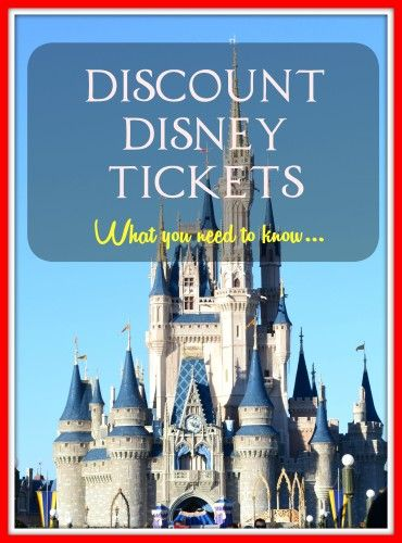 What you need to Know about buying Discount Disney Tickets