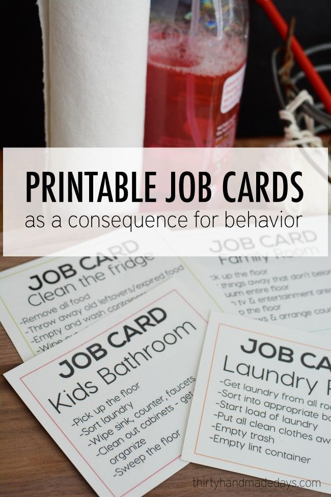 Printable job cards for kids. They use it as a consequence but I like the idea of using it as a way to get kids involved in helping with family chores. Each kid gets one task a week.