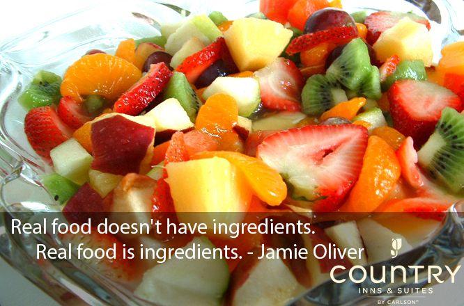 Real food doesn't have ingredients. Real food is ingredients. - Jamie Oliver