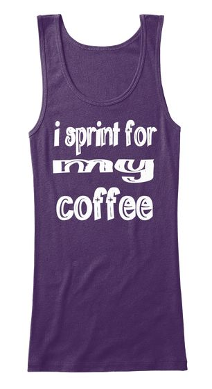I Sprint  For  My  Coffee Purple Women's Tank Top Front, Coffee fitness top, coffee saying shirt, coffee fitness saying shirt, coffee workout top, coffee exercise shirt, coffee exercise saying shirt, coffee workout top, coffee saying workout top, coffee, coffee lover, coffee sayings, funny coffee workout tops, funny coffee fitness tops, $19.00