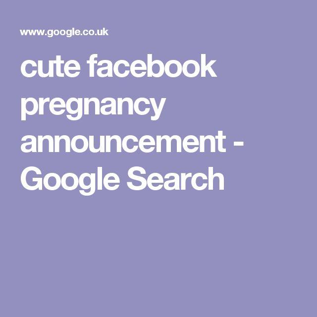 25+ Best Ideas About Facebook Pregnancy Announcement On