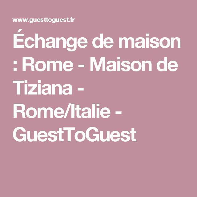 Échange de maison : Rome - Maison de Tiziana - Rome/Italie - GuestToGuest