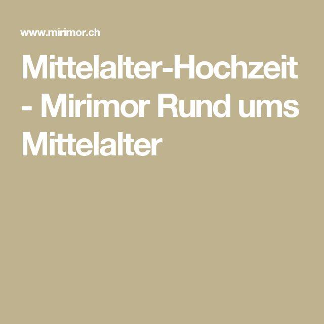 Mittelalter-Hochzeit - Mirimor Rund ums Mittelalter