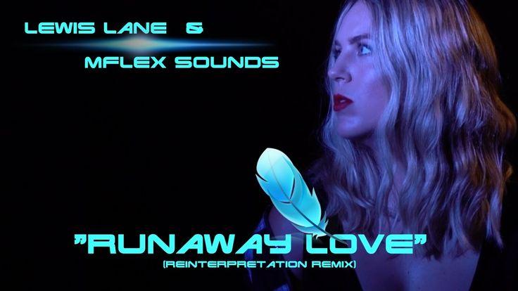 Mflex Sounds feat. Lewis Lane - Runaway love (reinterpretation remix)