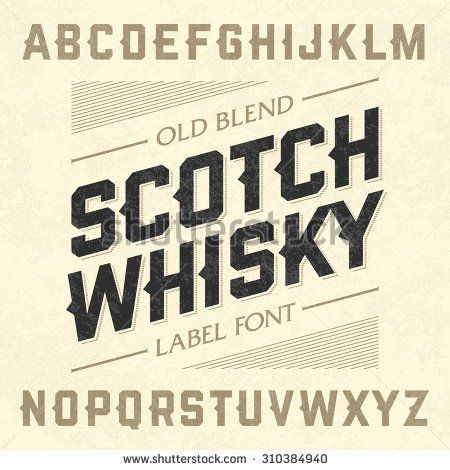 Scotch whiskey style label font with sample design. Vector.