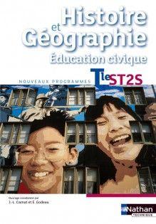Histoire et géographie éducation civique : Tle ST2S : nouveaux programmes / Edith Bomati, Delphine Acloque, Françoise Navet-Bouron http://cataloguescd.univ-poitiers.fr/masc/Integration/EXPLOITATION/statique/cataTITN.asp?id=953868