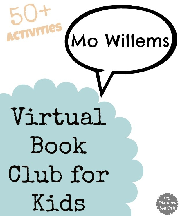 50+ Book Themed Activities to go with Books by Mo Willems from the Virtual Book Club for Kids.