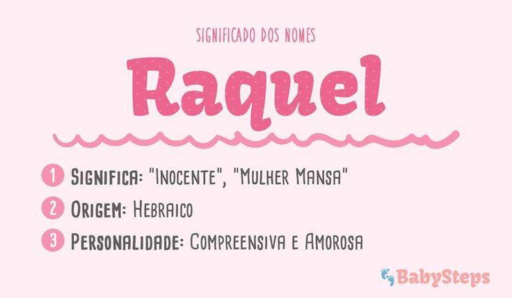 #Raquel #babysteps #significado #nomes #escolher #rapariga #menina #compreensiva #amorosa