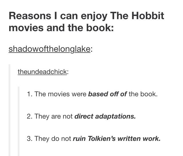 I enjoyed the movies and the book. There is room in my heart for all of them!