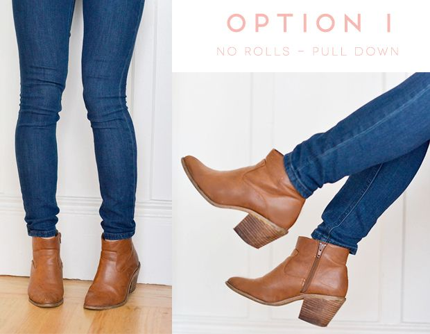 How to wear booties with skinny jeans: Option 1: No rolls - pull down. http://aol.it/1AxFRnW via @stylelist