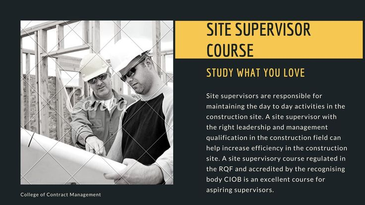 Site Supervisors Are Responsible For Maintaining The Day To Day