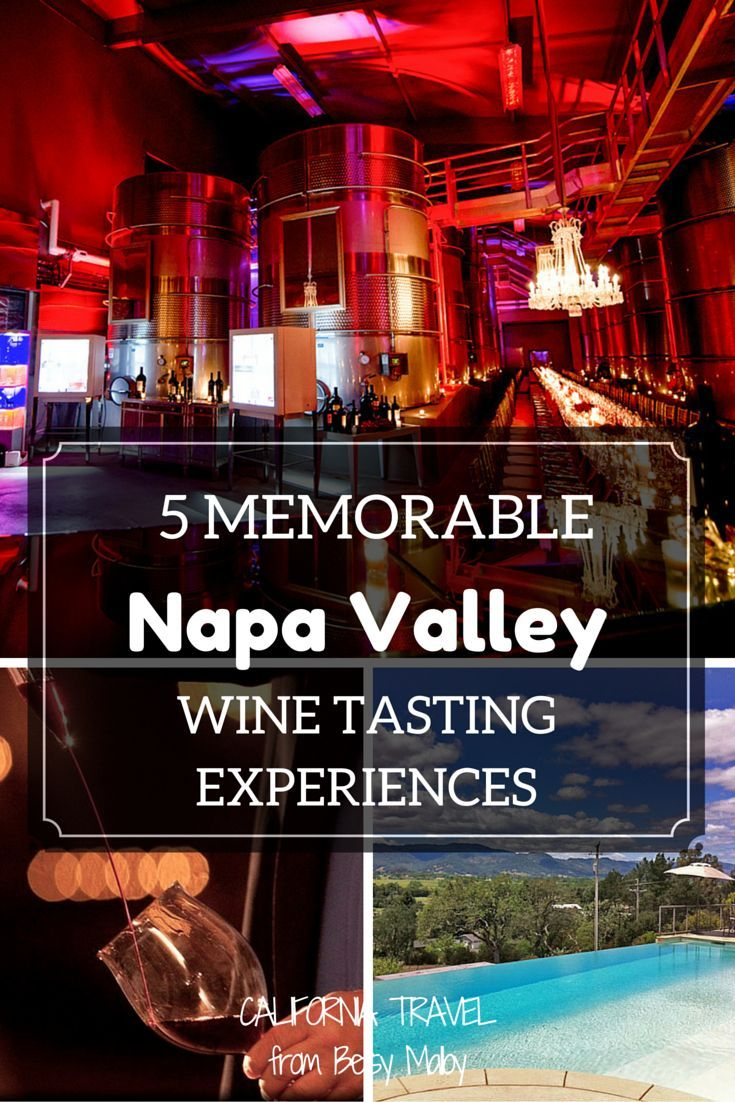 The best Napa Valley wineries for a memorable wine tasting experience.